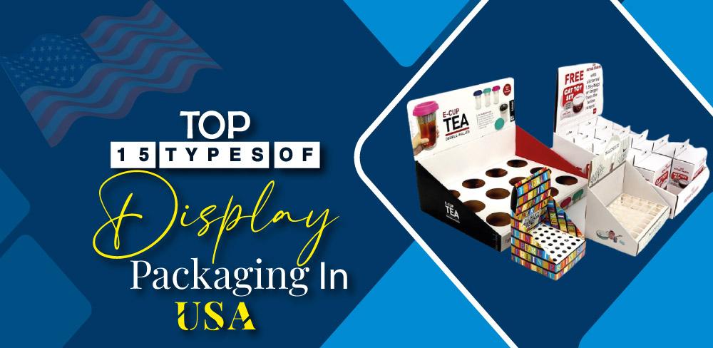 display packaging in USA