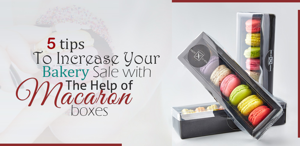 increase-your-bakery-sale-with-the-help-of-macaron-boxes