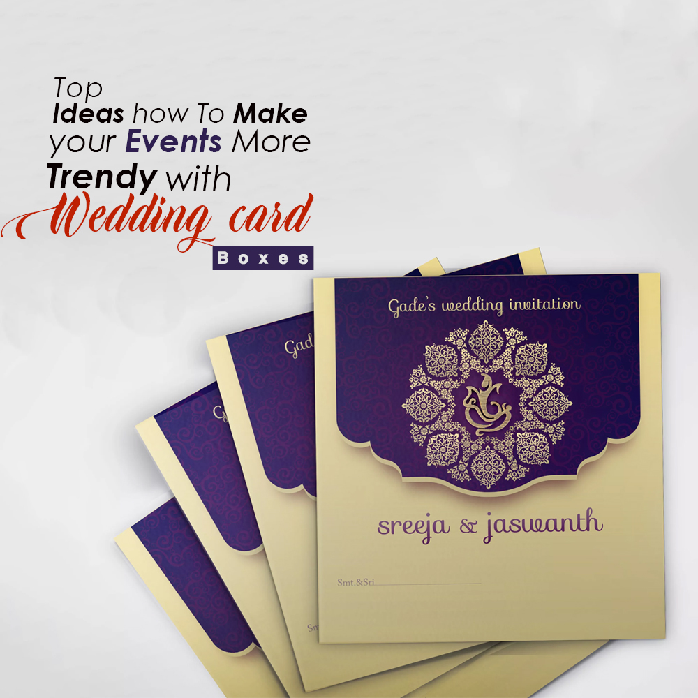 Top Ideas How To Make Your Events More Trendy With Wedding Card Boxes